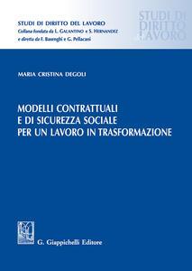 Modelli contrattuali e di sicurezza sociale per un lavoro in trasformazione