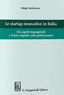 Antondemarirreguera.es Le startup innovative in Italia. Gli aspetti manageriali e il loro impatto sulla performance Image
