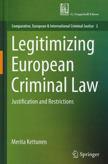 Warholgenova.it Legitimizing European criminal law. Justification and restrictions Image