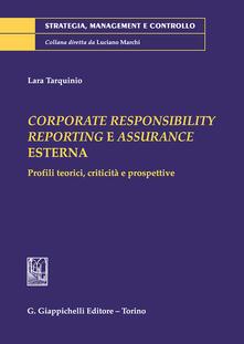 Corporate responsibility reporting e assurance Esterna. Profili teorici, criticità e prospettive.pdf