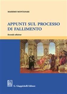 Appunti sul processo di fallimento.pdf