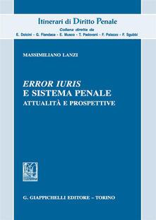 Listadelpopolo.it «Error iuris» e sistema penale. Attualità e prospettive Image