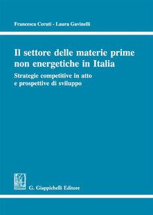 Il settore delle materie prime non energetiche in Italia. Strategie competitive in atto e prospettive di sviluppo.pdf