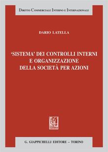 Sistema dei controlli interni e organizzazione delle società per azioni.pdf