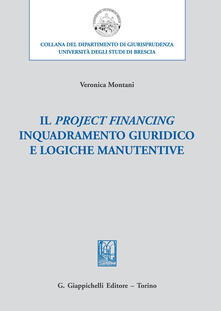 Antondemarirreguera.es Il project financing. Inquadramento giuridico e logiche manutentive Image