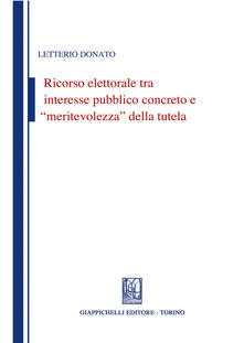 Fondazionesergioperlamusica.it Ricorso elettorale tra interesse pubblico concreto e meritevolezza della tutela Image