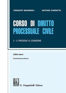 Antondemarirreguera.es Corso di diritto processuale civile. Ediz. minore. Vol. 2: Il processo di cognizione. Image