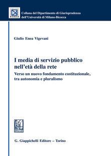Winniearcher.com I media di servizio pubblico nell'età della rete. Verso un nuovo fondamento costituzionale, tra autonomia e pluralismo Image