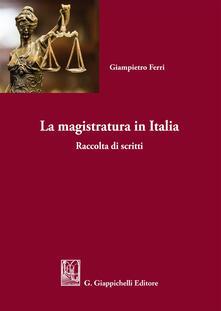 Warholgenova.it La magistratura in Italia. Raccolta di scritti Image
