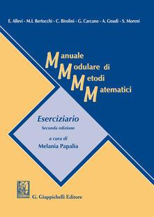 Voluntariadobaleares2014.es Manuale modulare di metodi matematici. Eserciziario Image