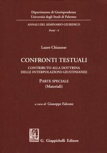 Confronti testuali. Contributo alla dottrina delle interpolazioni giustinianee. Parte speciale (Materiali).pdf