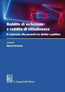 Premioquesti.it Reddito di inclusione e reddito di cittadinanza. Il contrasto alla povertà tra diritto e politica Image