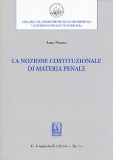 La nozione costituzionale di materia penale.pdf