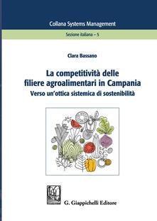 Winniearcher.com La competitività delle filiere agroalimentari in Campania. Verso un'ottica sistemica di sostenibilità Image
