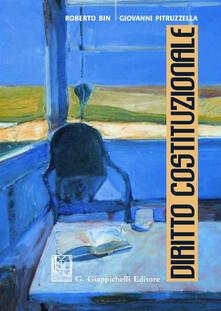 Diritto costituzionale - Roberto Bin,Giovanni Pitruzzella - copertina
