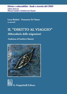 Il diritto al viaggio. Abbecedario delle migrazioni.pdf