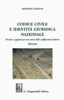 Aboutschuster.de Codice civile e identità giuridica nazionale. Percorsi e appunti per una storia delle codificazioni moderne. Estratto Image