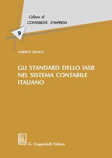Gli standard dello IASB nel sistema contabile italiano.pdf