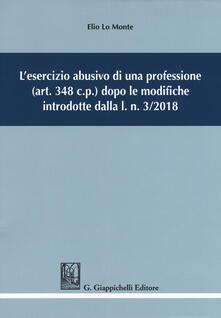 Listadelpopolo.it L' esercizio abusivo di una professione (art. 348 c.p.) dopo le modifiche introdotte dalla l. n. 3/2018 Image