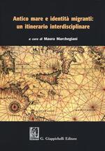 Antico mare e identità migranti: un itinerario interdisciplinare