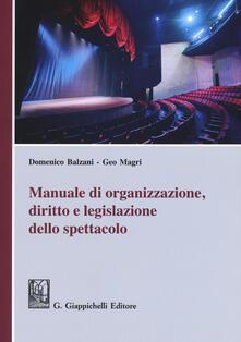 Cefalufilmfestival.it Manuale di organizzazione, diritto e legislazione dello spettacolo Image
