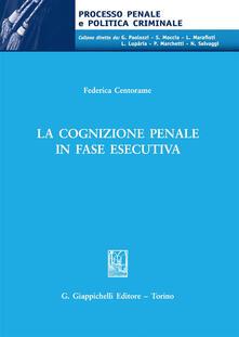 La cognizione penale in fase esecutiva.pdf