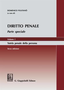 Radiospeed.it Diritto penale. Parte speciale. Vol. 1: Tutela penale della persona. Image
