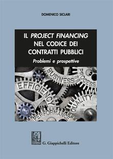 Lpgcsostenible.es Il project financing nel codice dei contratti pubblici. Problemi e prospettive Image