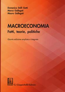 Antondemarirreguera.es Macroeconomia. Fatti, teorie, politiche. Ediz. ampliata Image