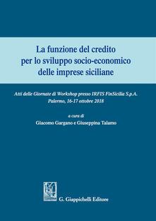 Daddyswing.es La funzione del credito per lo sviluppo socio-economico delle imprese siciliane. Atti del Convegno (Palermo 16-17 ottobre 2018) Image