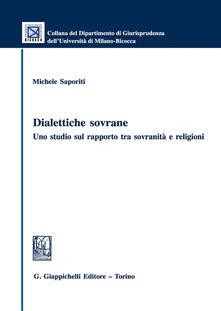 Radiospeed.it Dialettiche sovrane. Uno studio sul rapporto tra sovranità e religioni Image