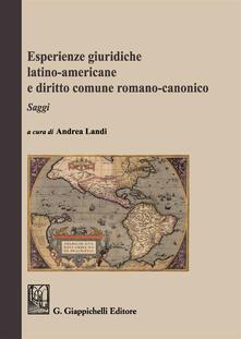 Listadelpopolo.it Esperienze giuridiche latino-americane e diritto comune romanico-canonico Image