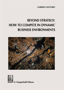 Letterarioprimopiano.it Beyond Strategy: how to compete in dynamic business environments Image