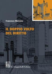 Il doppio volto del diritto - Francesco Mancuso - copertina