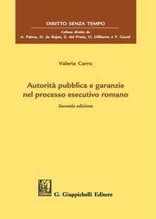 Rallydeicolliscaligeri.it Autorità pubblica e garanzie nel processo esecutivo romano Image