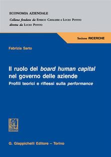 Camfeed.it Il ruolo del board human capital nel governo delle aziende. Profili teorici e riflessi sulla performance Image