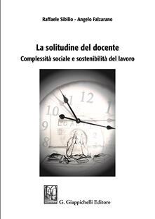 Capturtokyoedition.it La solitudine del docente. Complessità sociale e sostenibilità del lavoro Image