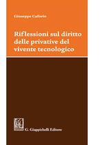 Riflessioni sul diritto delle privative del vivente tecnologico