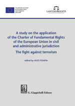 A study on the application of the Charter of Fundamental Rights of European Union in civil and administrative jurisdiction. The fight against terrorism