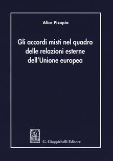 Lpgcsostenible.es Gli accordi misti nel quadro delle relazioni esterne dell'Unione Europea Image