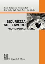 Sicurezza sul lavoro. Profili penali