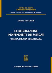 Rallydeicolliscaligeri.it La regolazione indipendente dei mercati. Tecnica, politica e democrazia Image