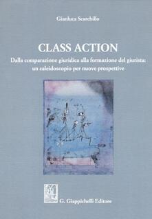 Class action. Dalla comparazione giuridica alla formazione del giurista: un caleidoscopio per nuove prospettive.pdf