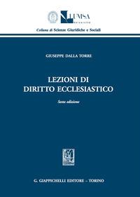 Lezioni di diritto ecclesiastico - Dalla Torre Giuseppe - wuz.it