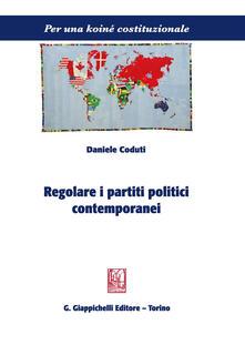 Regolare i partiti politici contemporanei.pdf