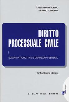 Writersfactory.it Diritto processuale civile. Vol. 1: Nozioni introduttive e disposizioni generali. Image