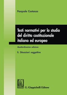 Voluntariadobaleares2014.es Testi normativi per lo studio del diritto costituzionale italiano ed europeo. Vol. 2: Situazioni soggettive. Image