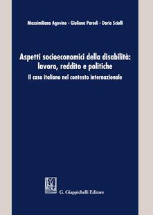 Amatigota.it Aspetti socioeconomici della disabilità: lavoro, reddito e politiche. Il caso italiano nel contesto internazionale Image