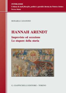 Writersfactory.it Hannah Arendt. Imprevisto ed eccezione. Lo stupore della storia Image