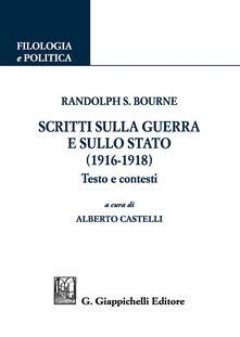 Scritti sulla guerra e sullo stato (1916-1918). Testo e contesti.pdf